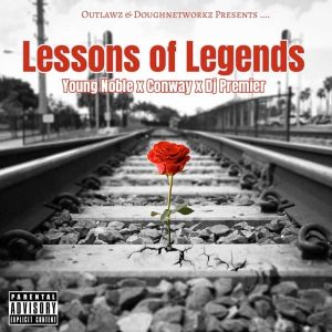 Young Noble raps about the deaths of Tupac, Kadafi, Fatal, and more, with Conway and DJ Premier